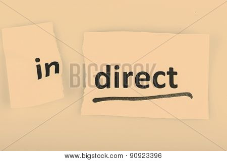 The Word Indirect Changed To Direct On Torn Paper