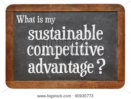 What is my sustainable competitive advantage question ? A question on a vintage blackboard isolated on white,