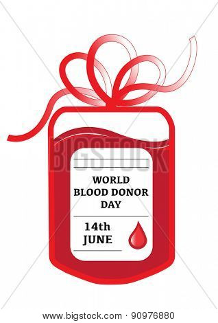 A blood donation bag with tube shaped as a gift bow and the slogan: World Blood Donor Day, 14th June.