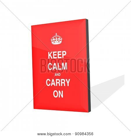 keep calm and carry on red poster graphic