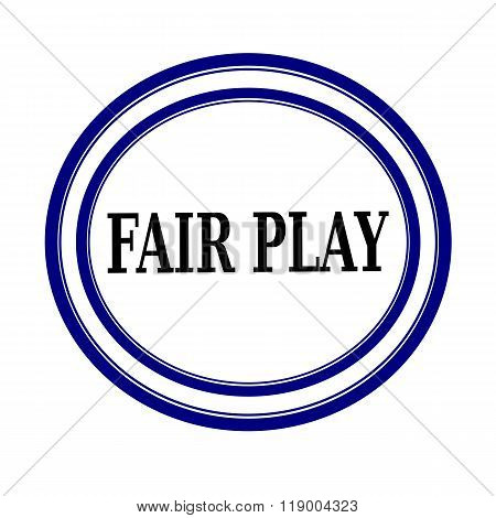 Fair Play Black Stamp Text On White Backgroud