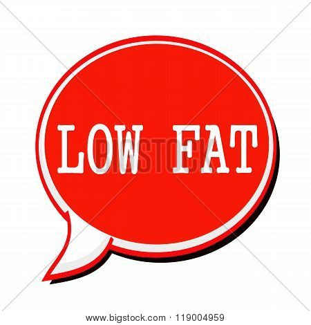 Low Fat White Stamp Text On Red Speech Bubble