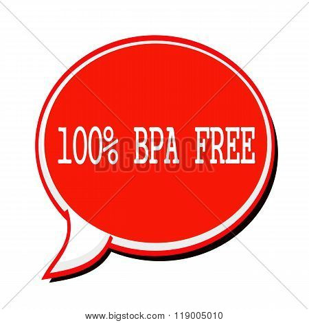 100% Bpa Free White Stamp Text On Red Speech Bubble