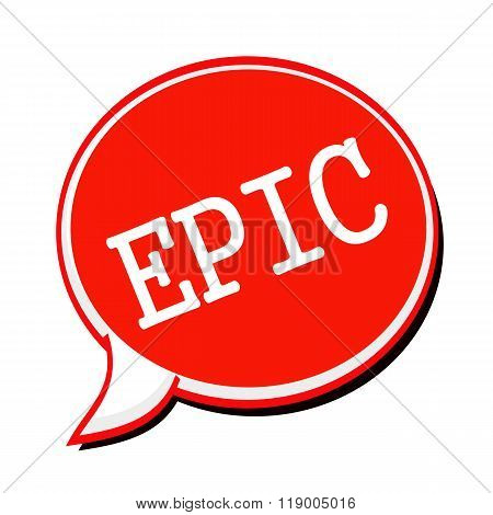 Epic White Stamp Text On Red Speech Bubble