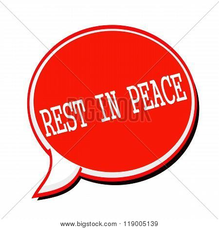 Rest In Peace White Stamp Text On Red Speech Bubble