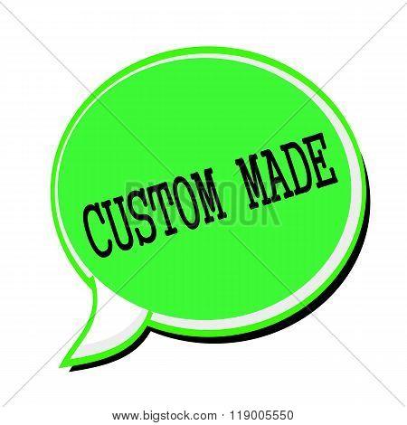 Custom Made Black Stamp Text On Green Speech Bubble
