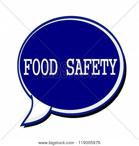 Food Safety White Stamp Text On Blueblack Speech Bubble