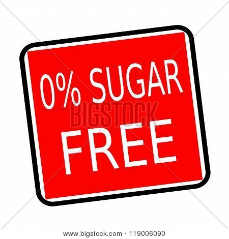 Zero Percent Sugar Free White Stamp Text On Red Background