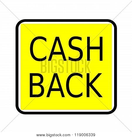 Cash Back Black Stamp Text On Yellow Background