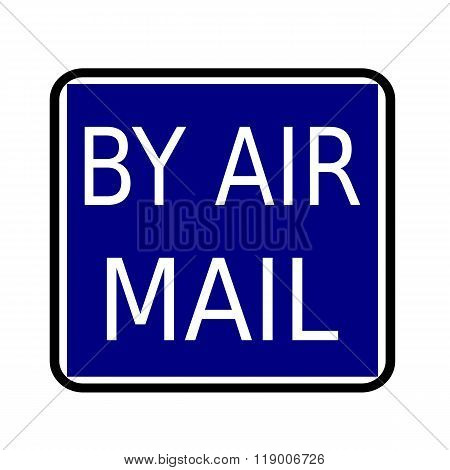 By Air Mail White Stamp Text On Buleblack Background