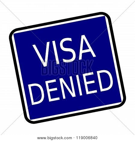 Visa Denied White Stamp Text On Buleblack Background