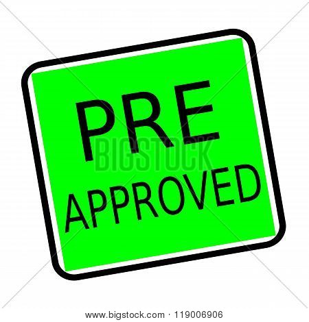 Pre Approved Black Stamp Text On Green Background