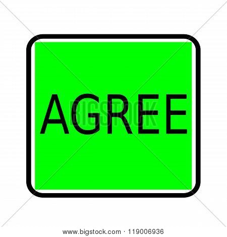 Agree Black Stamp Text On Green Background