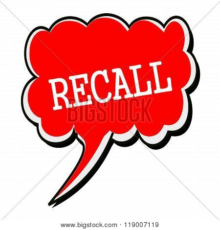 Recall White Stamp Text On Red Speech Bubble