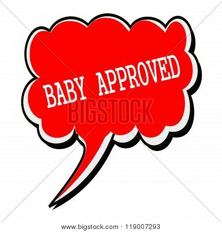 Baby Approved White Stamp Text On Red Speech Bubble