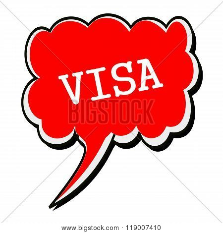 Visa White Stamp Text On Red Speech Bubble