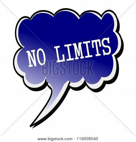 No Limit White Stamp Text On Blueblack Speech Bubble