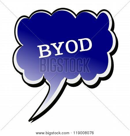 Byod White Stamp Text On Blueblack Speech Bubble