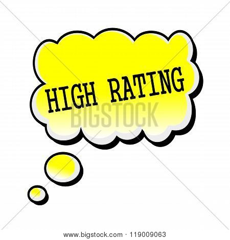 High Rating Black Stamp Text On Yellow Speech Bubble