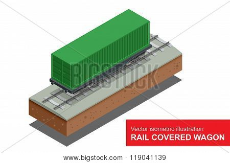 Rail covered wagon. Vector isometric illustration of  rail covered wagon. Rail freight transportation.