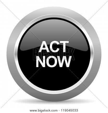 act now black metallic chrome web circle glossy icon