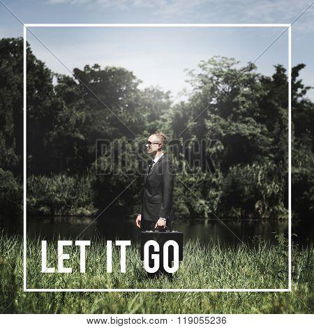 Let it go Attitude Feeling Emotional Past Concept