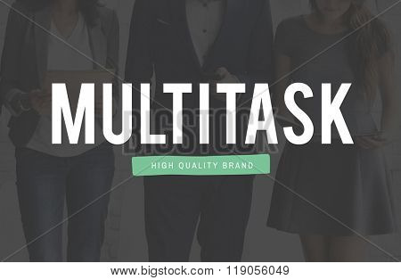 Multitask Tasks Multiprocessing Simultaneously Concept