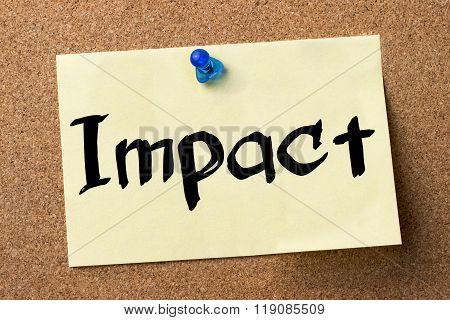Impact - Adhesive Label Pinned On Bulletin Board