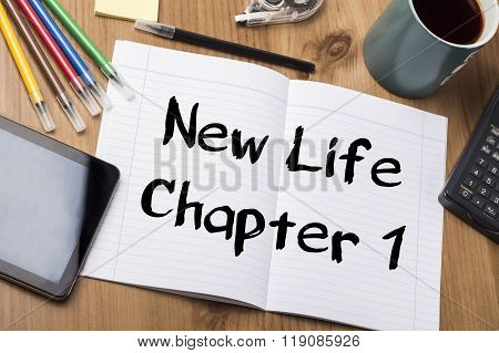 New Life Chapter 1 - Note Pad With Text