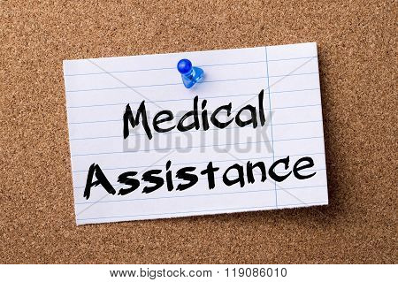 Medical Assistance - Teared Note Paper Pinned On Bulletin Board