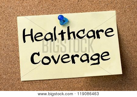 Healthcare Coverage - Adhesive Label Pinned On Bulletin Board