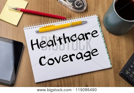 Healthcare Coverage - Note Pad With Text