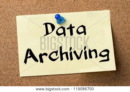 Data Archiving - Adhesive Label Pinned On Bulletin Board