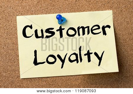 Customer Loyalty - Adhesive Label Pinned On Bulletin Board