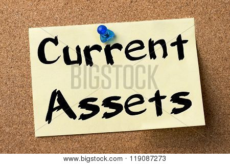 Current Assets - Adhesive Label Pinned On Bulletin Board