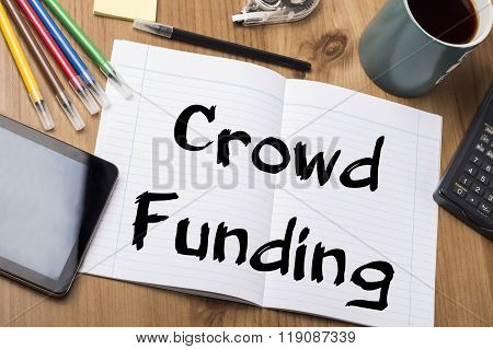 Crowd Funding - Note Pad With Text