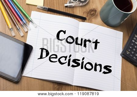 Court Decisions - Note Pad With Text