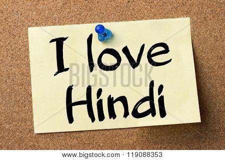 I Love Hindi - Adhesive Label Pinned On Bulletin Board