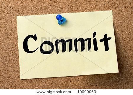 Commit - Adhesive Label Pinned On Bulletin Board