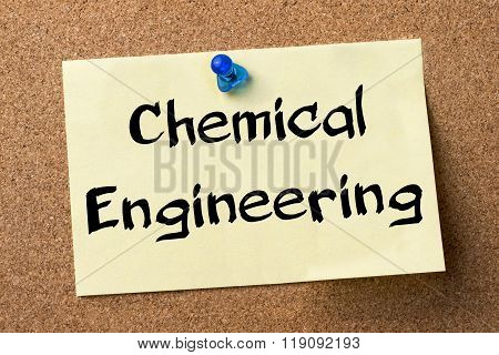 Chemical Engineering - Adhesive Label Pinned On Bulletin Board