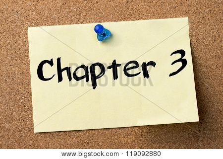 Chapter 3 - Adhesive Label Pinned On Bulletin Board