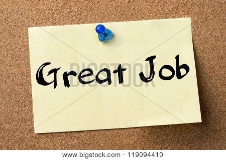 Great Job - Adhesive Label Pinned On Bulletin Board