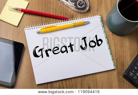 Great Job - Note Pad With Text