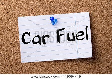 Car Fuel - Teared Note Paper Pinned On Bulletin Board
