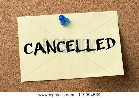 Cancelled - Adhesive Label Pinned On Bulletin Board