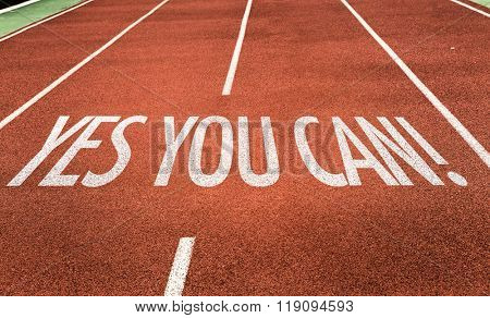 Yes You Can written on running track