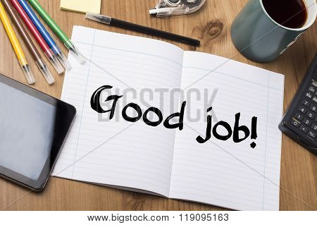 Good Job! - Note Pad With Text