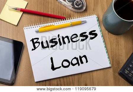 Business Loan - Note Pad With Text