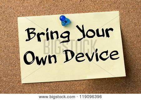 Bring Your Own Device Byod - Adhesive Label Pinned On Bulletin Board