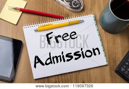 Free Admission - Note Pad With Text